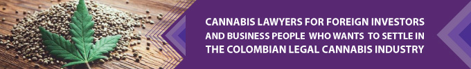 Colombia Cannabis Properties, Bogota Cannabis Lawyers